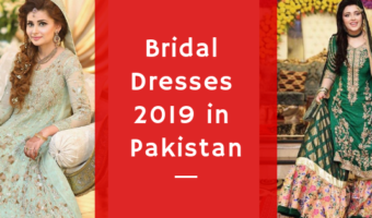 Latest Bridal Dresses 2019 in Pakistan